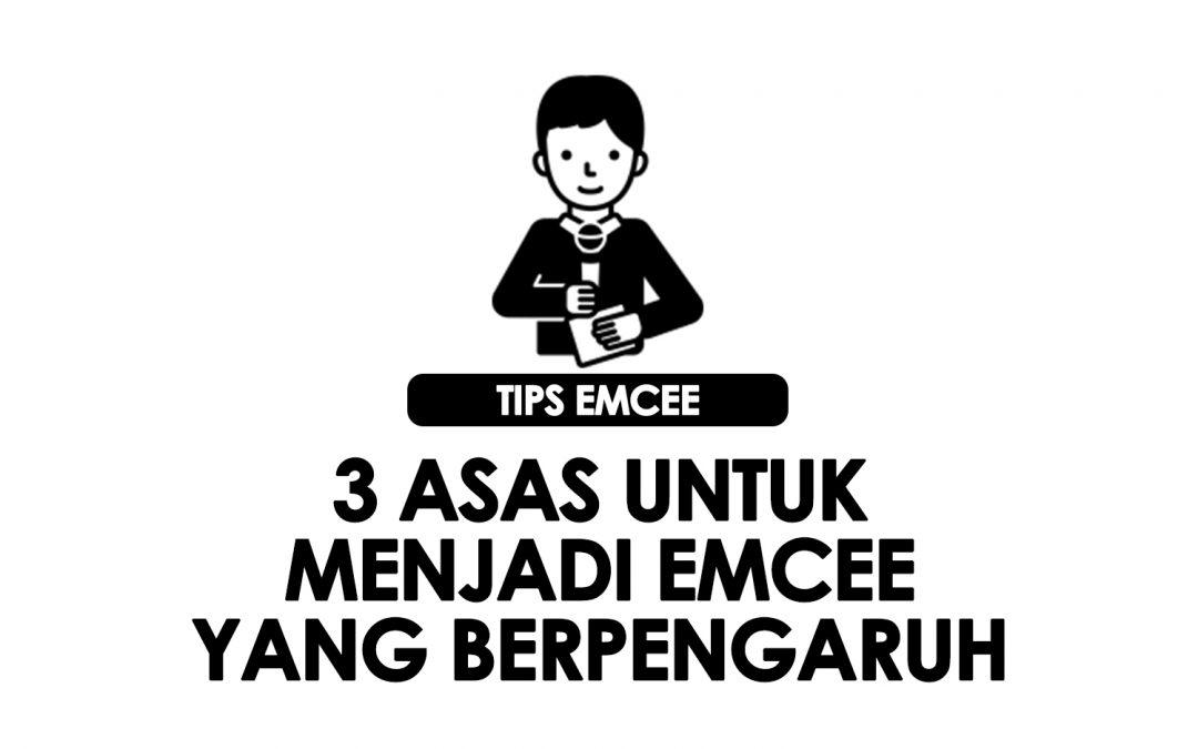 3 asas menjadi emcee yang berpengaruh